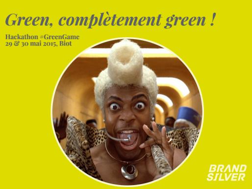 Soyez Green !