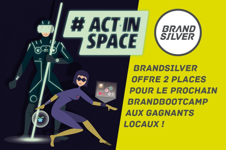 BrandSilver accompagne les équipes #ActInSpace Cannes les 20 & 21 mai 2016