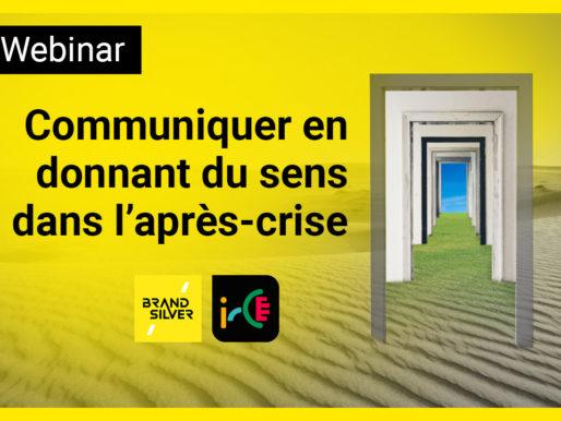 Webinar : Retour aux fondamentaux de marque pour communiquer en donnant du sens dans l'après crise